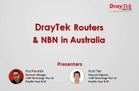 Webinar - DrayTek and NBN in Australia